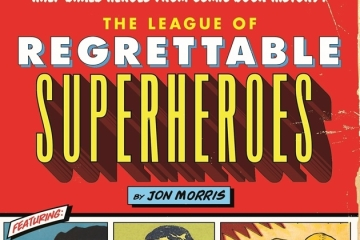 league-of-regrettable-superheroes-book-feat